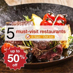 5 must visit places in Siam - Chit Lom with 50% off!