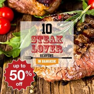10 steak-lover heavens in Bangkok!
