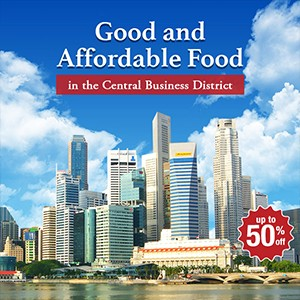 [Blog] Good and Affordable Food in the Central Business District!